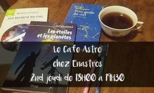 Café Astro Strasbourg @ Enastros